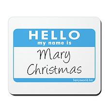 Mary Christmas Mousepad