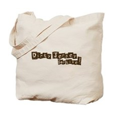 Dirty Jersey For Life! Tote Bag