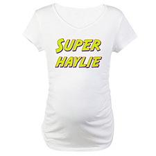 Super haylie Shirt