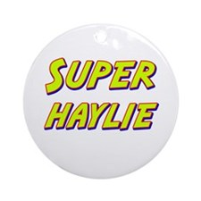 Super haylie Ornament (Round)