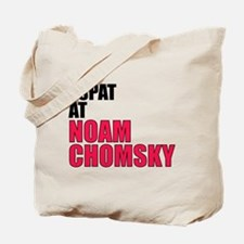 I Spat at Noam Chomsky Tote Bag