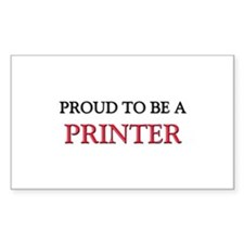 Proud to be a Printer Rectangle Decal