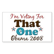 I'm Voting For That One Obama Rectangle Decal