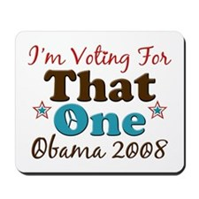 I'm Voting For That One Obama Mousepad
