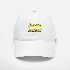 Super hayden Baseball Baseball Cap
