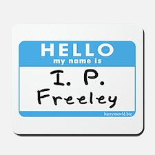 I. P. Freeley Mousepad