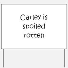 Carley Yard Sign