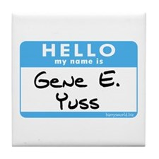 Gene E. Yuss Tile Coaster