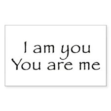 I Am You and You Are Me Rectangle Decal