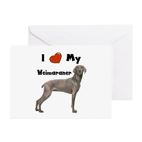 I Love My Weimaraner Greeting Cards (Pk of 20)