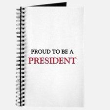 Proud to be a President Journal