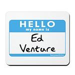 Ed Venture Mousepad