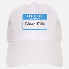 Dinah Mite Baseball Baseball Cap