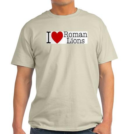 I Love Roman Lions Tagless T-Shirt (G)