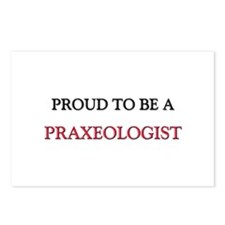Proud to be a Praxeologist Postcards (Package of 8
