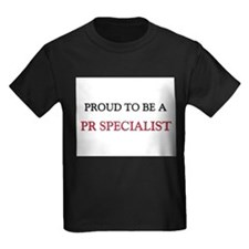 Proud to be a Pr Specialist T