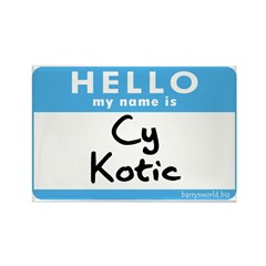 Cy Kotic Rectangle Magnet (10 pack)