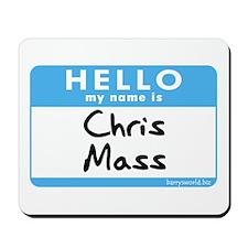 Chris Mass Mousepad