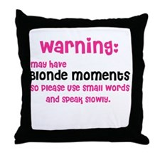 Blonde Moments (Throw Pillow)