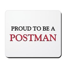Proud to be a Postman Mousepad