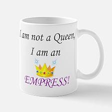 I am not a queen... Mug