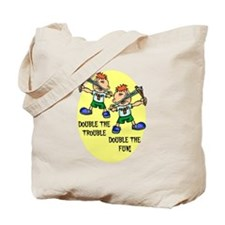 DOUBLE THE TROUBLE, DOUBLE TH Tote Bag