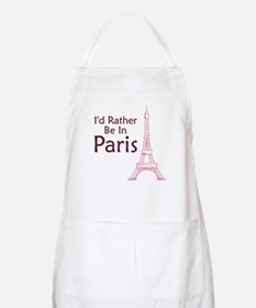 I'd Rather Be In Paris BBQ Apron
