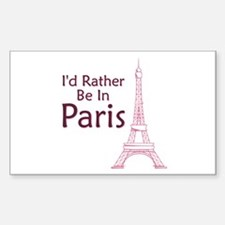 I'd Rather Be In Paris Rectangle Decal