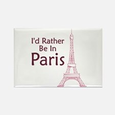 I'd Rather Be In Paris Rectangle Magnet