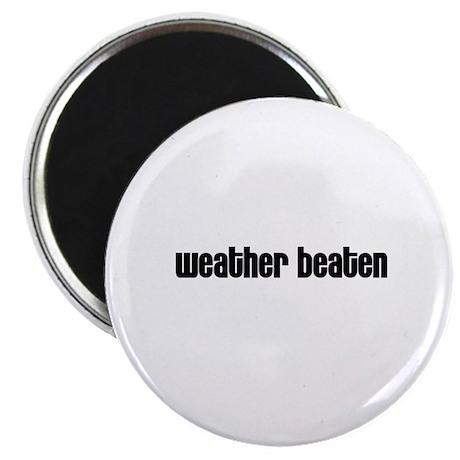 Weather beaten Magnet