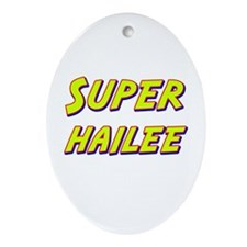 Super hailee Oval Ornament