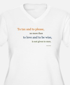To tax and to please Plus Size T-Shirt