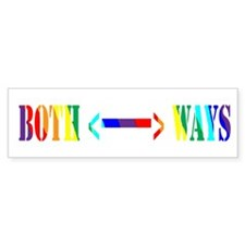 both <---> ways Bumper Bumper Bumper Sticker