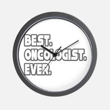 """""""Best. Oncologist. Ever."""" Wall Clock"""