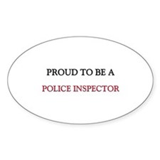Proud to be a Police Inspector Oval Decal