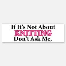 Knitting Bumper Bumper Bumper Sticker
