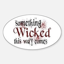 Something Wicked Oval Decal