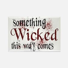 Something Wicked Rectangle Magnet