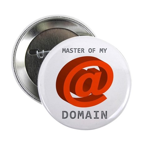 "'Master of My Domain' 2.25"" Button"