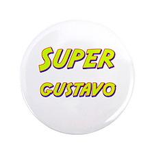 """Super gustavo 3.5"""" Button"""