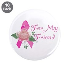 """Breast Cancer Support Friend 3.5"""" Button (10 pack)"""