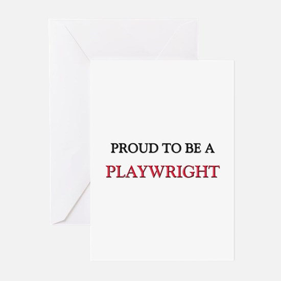 Proud to be a Playwright Greeting Cards (Pk of 10)