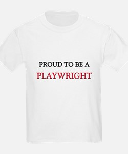 Proud to be a Playwright T-Shirt