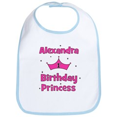 1st Birthday Princess Alexand Bib