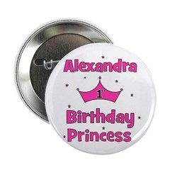 "1st Birthday Princess Alexand 2.25"" Button"