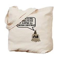Spoof Global Warming Tote Bag