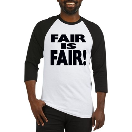 FAIR is FAIR! Baseball Jersey