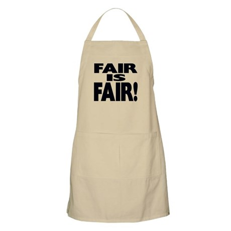 FAIR is FAIR! BBQ Apron