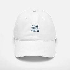 Wrap That Weenie Baseball Baseball Cap