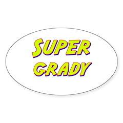 Super grady Oval Decal